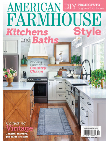 American Farmhouse Style Jun/Jul 2021