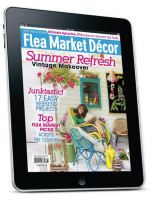 FLEA MARKET DECOR JUL/AUG 2017 DIGITAL