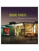 Atomic Ranch: Design Ideas for Stylish Ranch Home