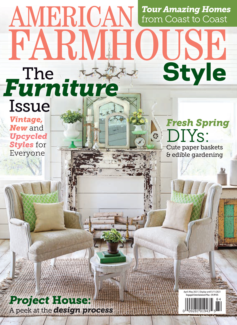 American Farmhouse Style Apr/May 2021